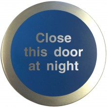 Aluminium Close this door at night disc.